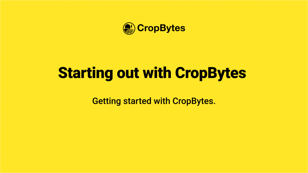 Getting started with CropBytes.