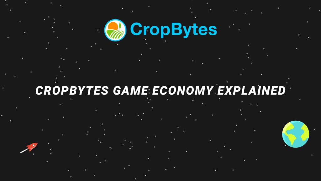 CropBytes - crypto economy explained