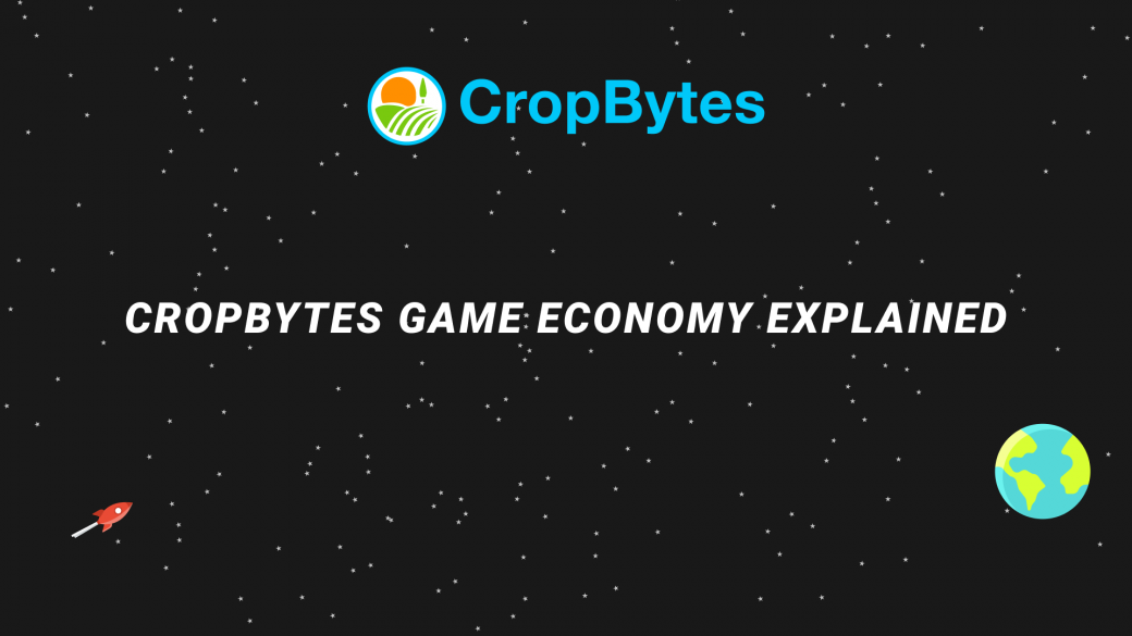 Farm, sell & earn on CropBytes like in the real world.