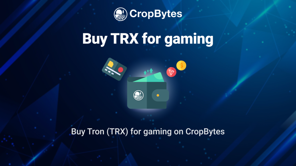 Buy Tron for gaming on CropBytes